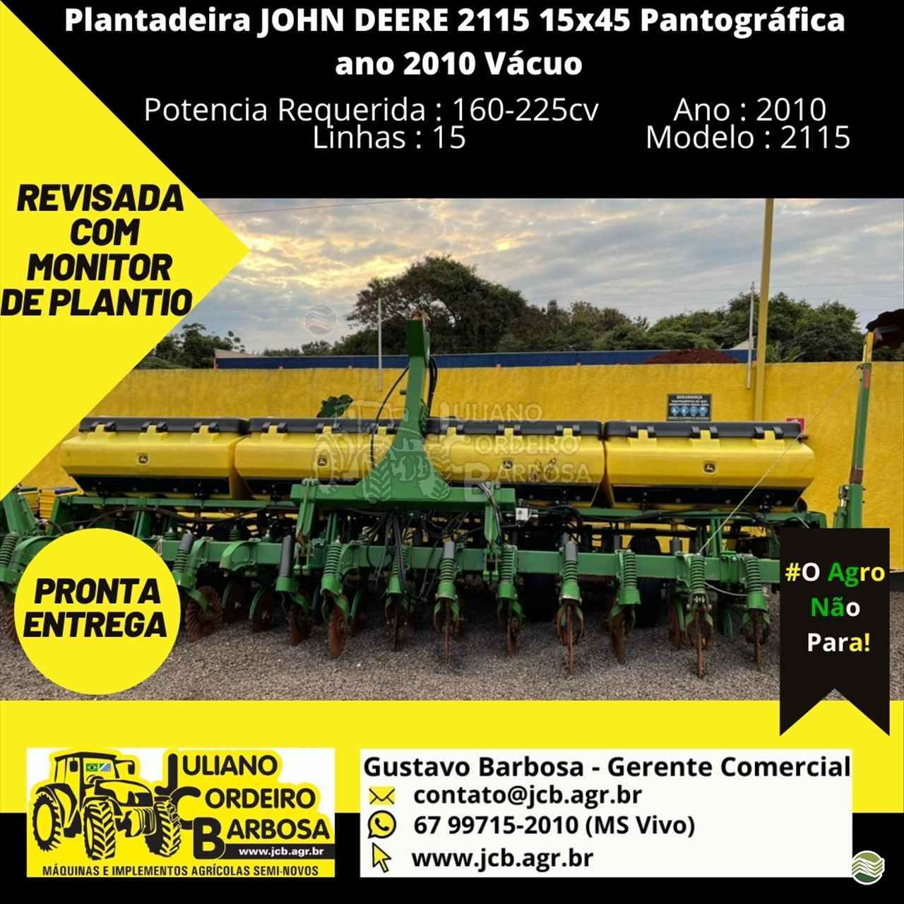 PLANTADEIRA JOHN DEERE PLANTADEIRAS 2115 JCB Máquinas e Implementos Agrícolas MARACAJU MATO GROSSO DO SUL MS