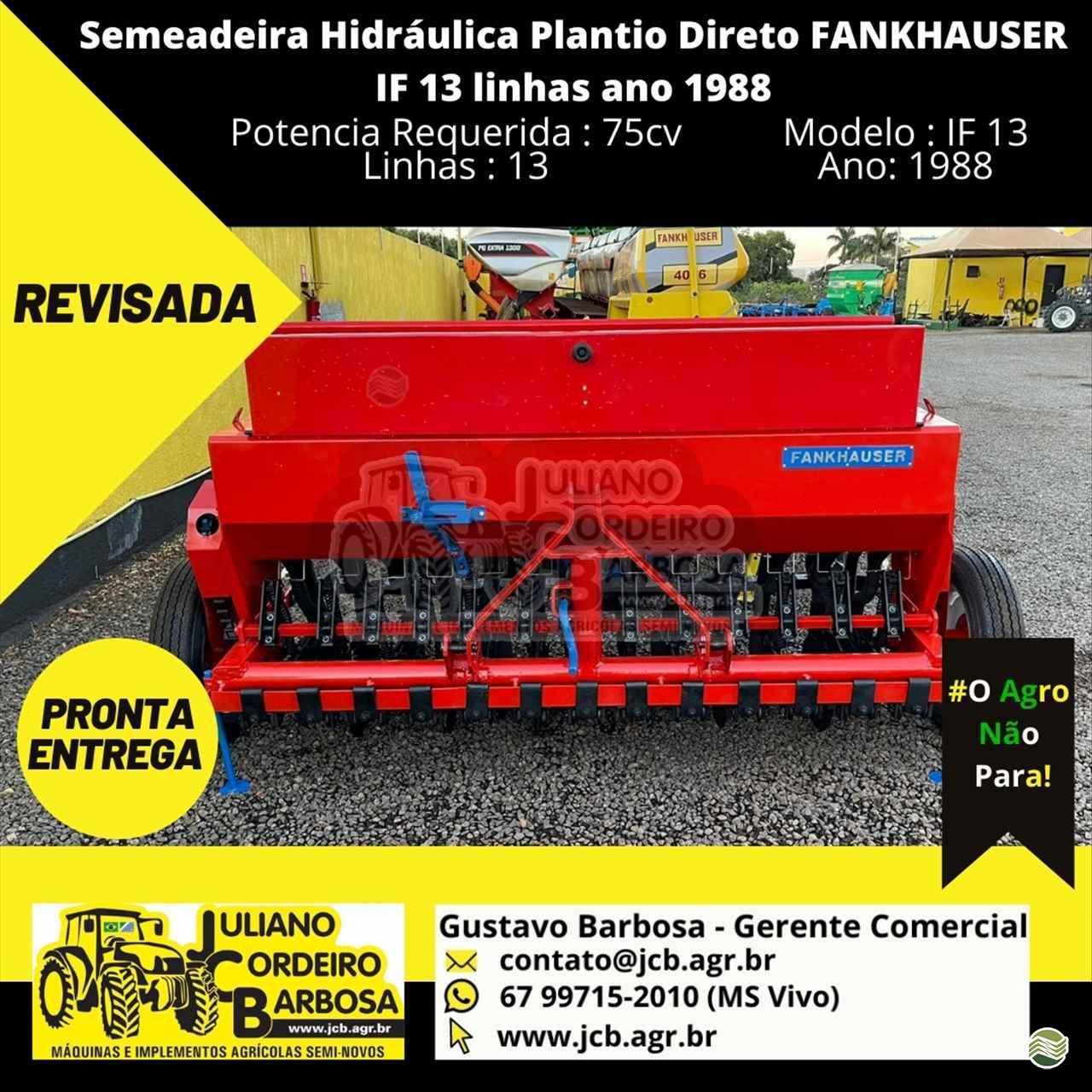 SEMEADEIRA FANKHAUSER FANKHAUSER IF 13 JCB Máquinas e Implementos Agrícolas MARACAJU MATO GROSSO DO SUL MS